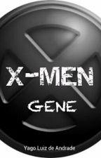 X-MEN: GENE by andradeyago027