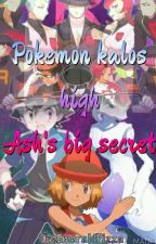 Pokemon Kalos High | Ash's Big Secret by TheEmeraldPizza