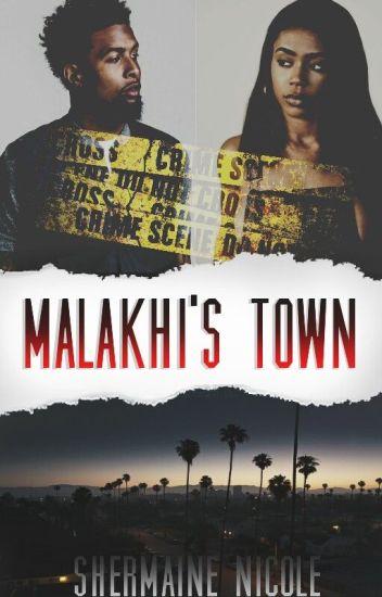 Malakhi's Town