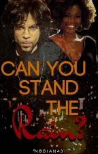 Can You Stand The Rain? by nubian43