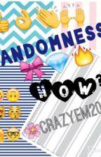 Randomness 5 by CrazyEm2004