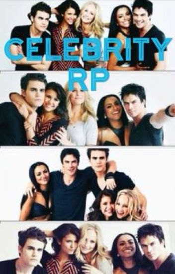 Celebrity Rp ((CLOSED!!))