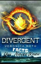 Divergent Facts You Never Knew |✔️ by tsinnn