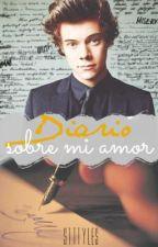 Diario sobre mi amor | H.S. by eprguez