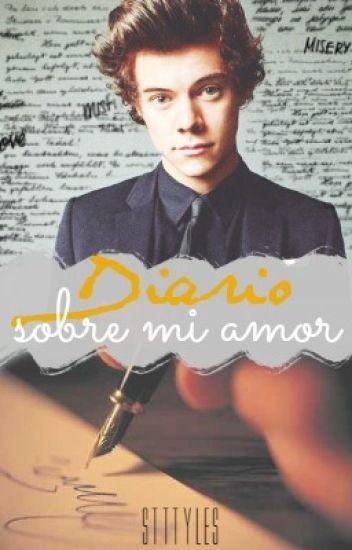 Diario sobre mi amor | H.S.