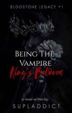 Being The Vampire King's Beloved by supladdict