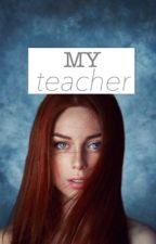 My teacher by Angelsinthesky2001