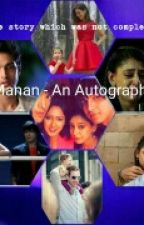 Manan - An Autograph (Completed) by Angelecutiee