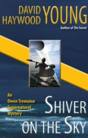 Shiver on the Sky (Owen Tremaine Supernatural Mysteries, #1) by tiaclasunan