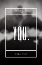 you; sekai.  by my_tears_