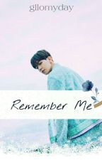 Remember Me by baebaeklac_