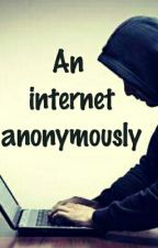 An Internet anonymously by DevilAngel919