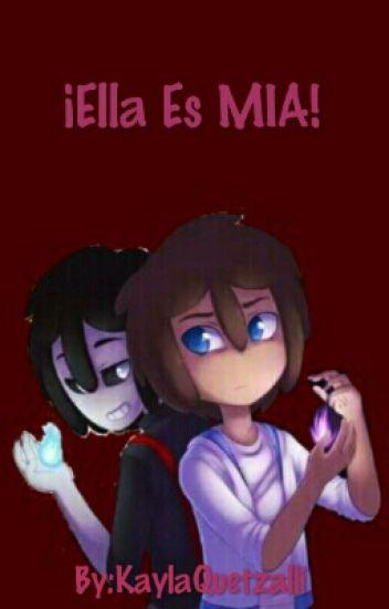 ¡Ella Es Mía! [Freddy/Fred Y Tu]