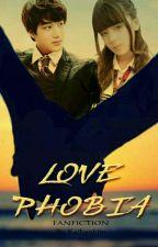 Love Phobia by kaihunkim