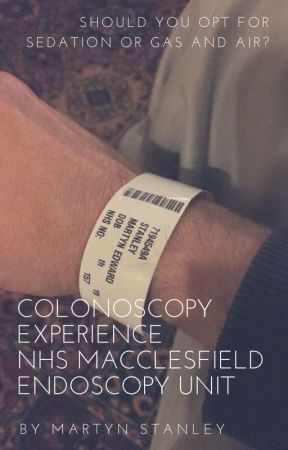 Sedation or Gas and Air? My Colonoscopy Experience by MartynStanley5