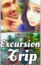 Manan - Excursion Trip by prachi_jaiswal