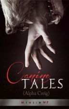 Canine Tales (Alpha Creig) by MinjinStories