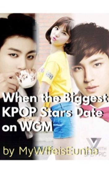 When The Biggest KPOP Stars Date on WGM (Eunkook)