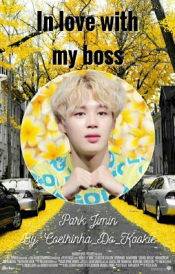 In love with my boss ❥ Pjm