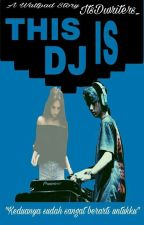 Love For DJ//I.N.H by DwiAI_