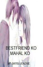 Bestfriend Ko Mahal Ko (on Going) by skybluenzkie