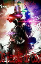 Os Herois do Caos by LorenaLores123