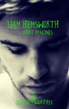 Liam Hemsworth Imagines (Y/N) by liamhemsworth13