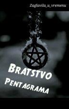 Bratstvo Pentagrama by Other_side_of_Hell