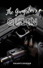 The Gangster Queen Book 1 (Completed) #Wattys2017 by gwapazzz09