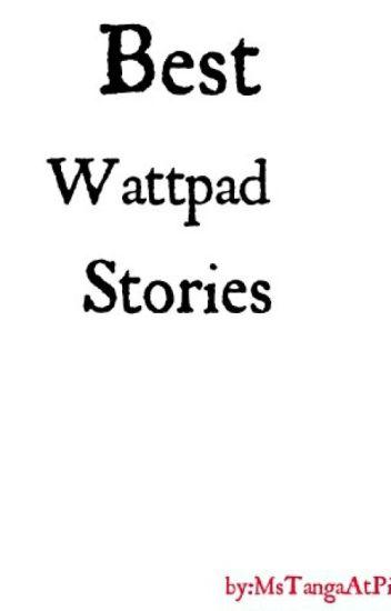 Best Wattpad Stories You Must Read