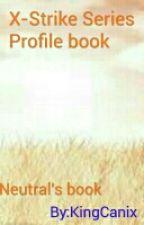 X-Strike Series profile book- neutral book by KingCanix