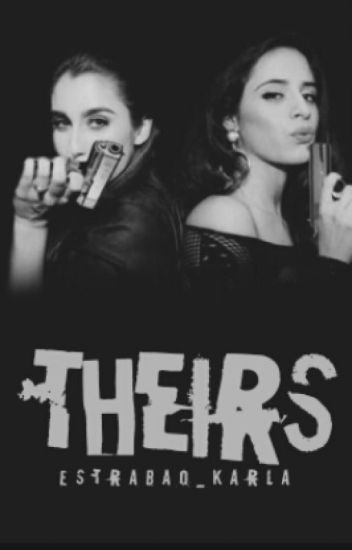 Theirs (Camren/You) (Traduction) (En Pause)