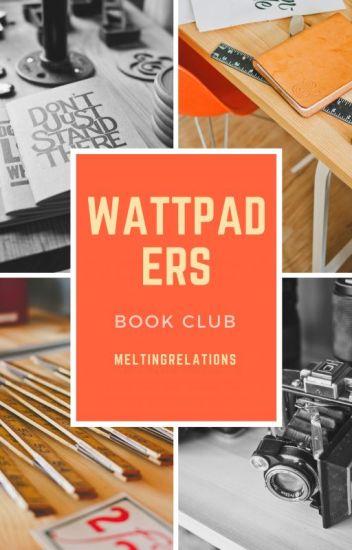 Wattpaders' Book Club (CLOSED)