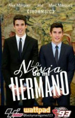 La Novia de Mi Hermano   Marc Marquez by beckymariegomez123