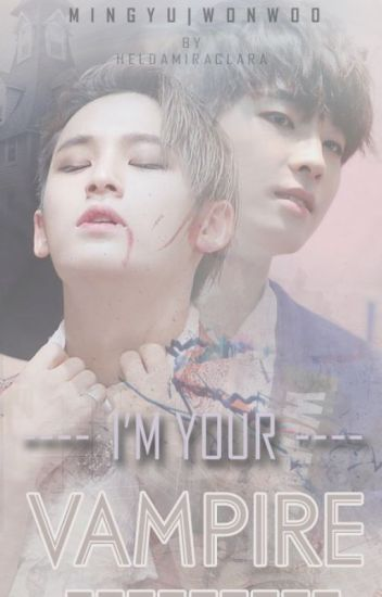 I'M YOUR VAMPIRE [MEANIE COUPLE]