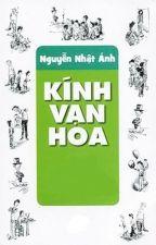 Kính vạn hoa - Nguyễn Nhật Ánh by kjlluaz