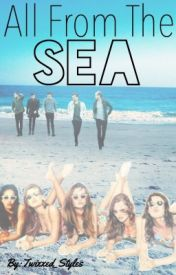 All From The Sea (OneDirection/Mermaid/MerMEN!-Fanfiction) by Twixxed_Styles