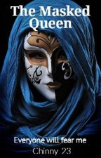 The Masked Queen by CathyMacarandan