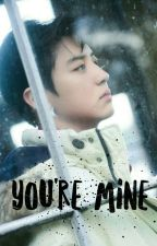 You're Mine •chanbaek by http-pcy