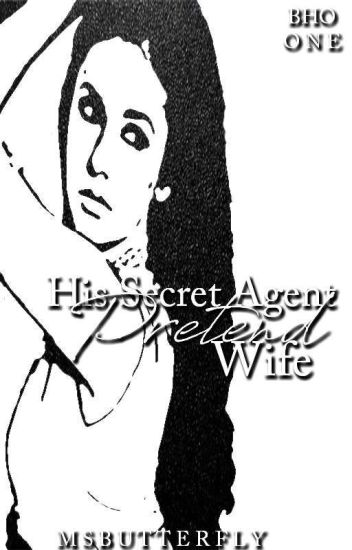 BHO: His Secret Agent Pretend Wife (Book 1)