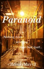 Paranoid by MinnyMay