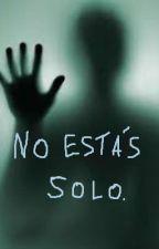 No estás solo. by Brian21031