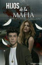 Hijos De La Mafia ➸ mb by ohboycarmen