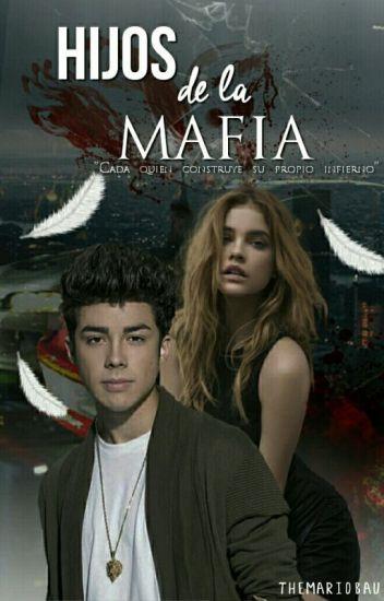 Hijos De La Mafia ➸ mb