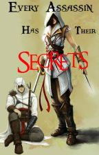 Every Assassin Has Their Secrets   *Completed by hey895