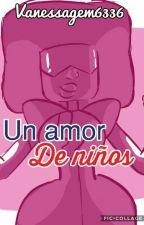 Un Amor De Niños [Pausada] by vanessagem6336