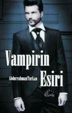 Vampirin Esiri by AbdurrahmanTurkan