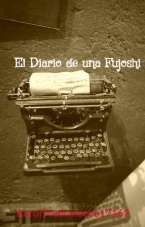 El Diario de una Fujoshi by AurorMedianoche17162
