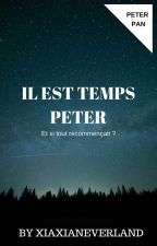 Il est temps, Peter. by XiaxiaNeverland