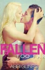Fallen Too Far #1 ( Abbi Glines) by Annie_Guadamuz